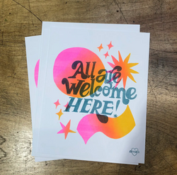 All Are Welcome Here Risograph Print 8 x 10