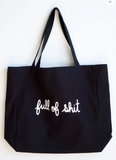 Full of Shit XL Tote Bag