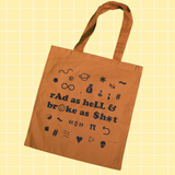 Rad and Broke Cotton Tote