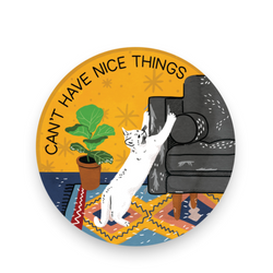 (Cats) Can't Have Nice Things Sticker