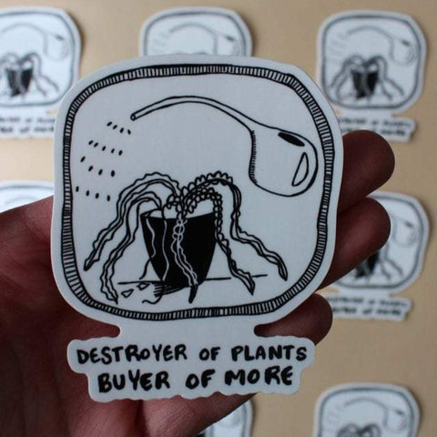 Destroyer Of Plants Sticker