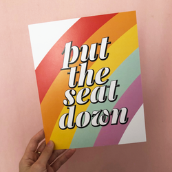 Put The Seat Down Rainbow Print