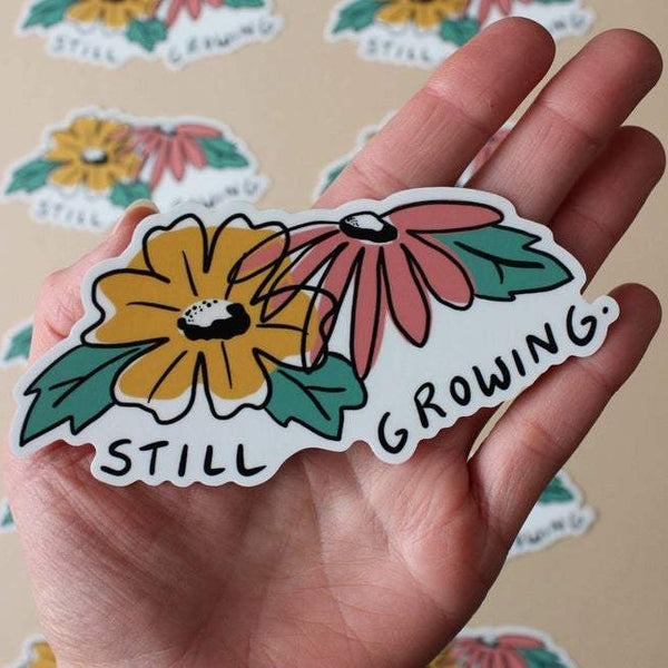 Still Growing Sticker