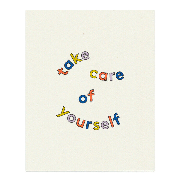 Take Care Art Print