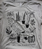 Water My Plants Tee