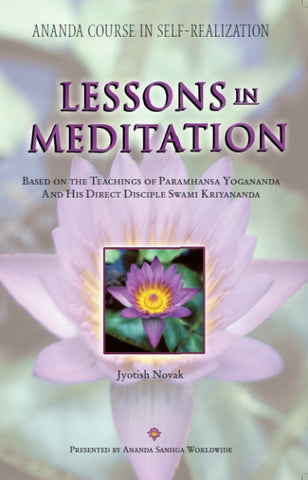 Lessons in Meditation