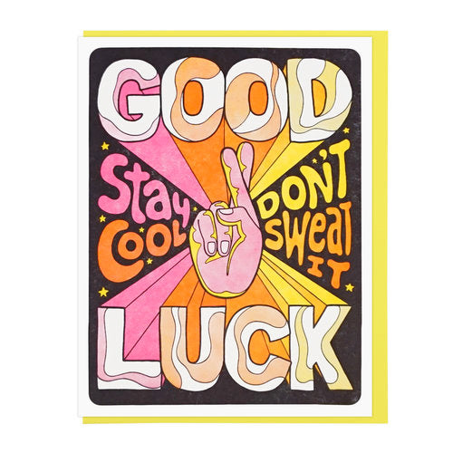 Good Luck, Stay Cool Greeting Card