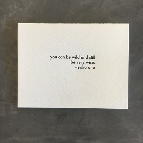 "Yoko Ono ""Wild & Wise"" Quote Card"