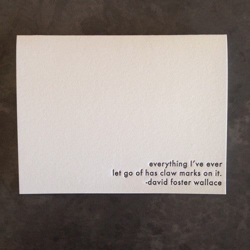 "David Foster Wallace ""Claw"" Quote Card"