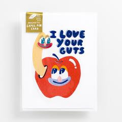 I Love Your Guts Lapel Pin Card