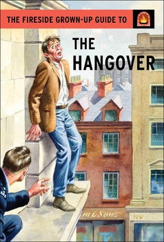 The Fireside Grown-Up Guide to the Hangover Book