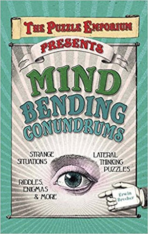 The Puzzle Emporium Presents Mind Bending Conundrums