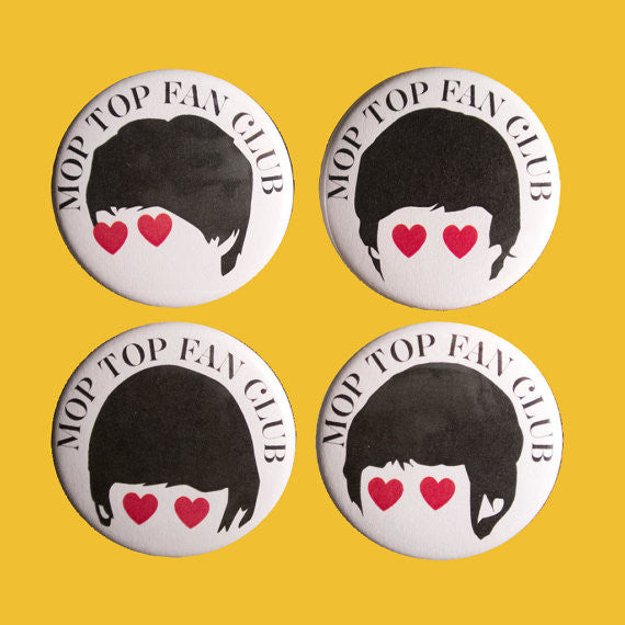 Mop Top Fan Club Badges