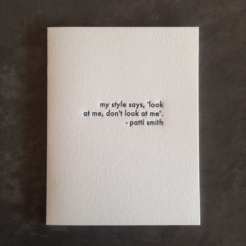 "Patti Smith ""My Style Says"" Quote Card"