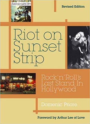 Riot On Sunset Strip: Rock n' Roll's Last Stand In Hollywood
