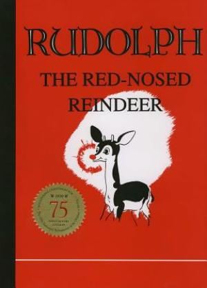 The Original Rudolph the Red-Nosed Reindeer Book Hardcover