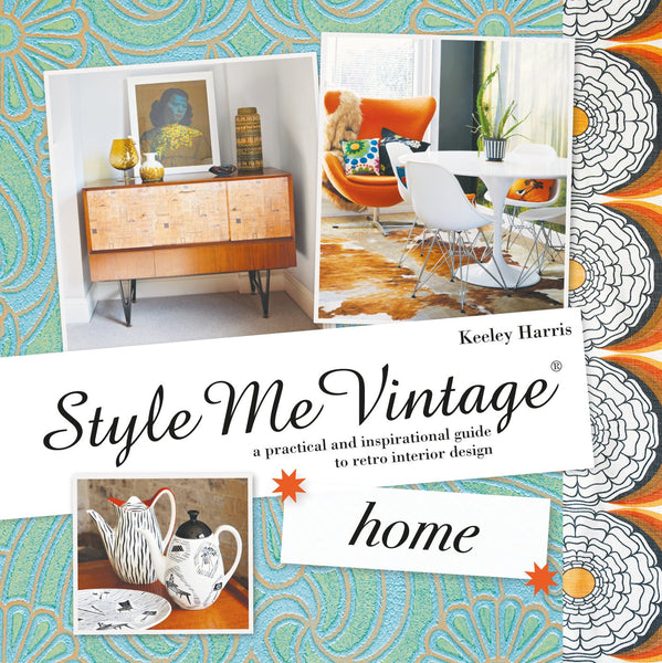 Style Me Vintage: Home Book