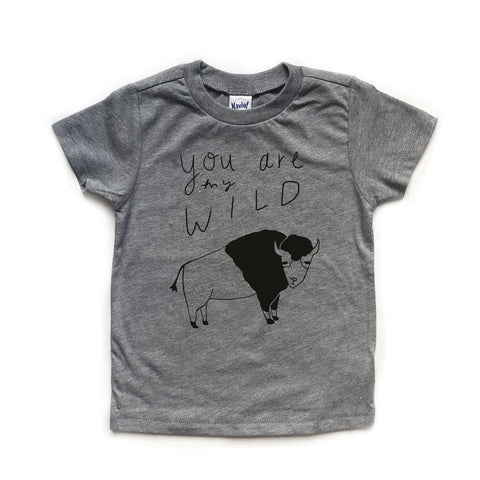 You Are My Wild, toddler shirts