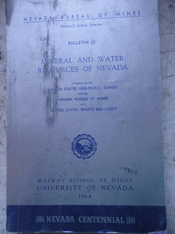 MACKAY MINES BULLETIN 1964 64 MINERAL WATER RESOURCES OF NEVADA NV UNIVERSITY