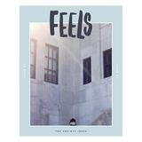 Feels Zine - Issue One: Anxiety - Homecoming Goods