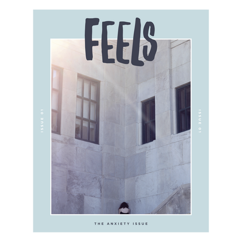 FeelsZine: Issue One - Anxiety - Good Co.