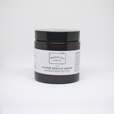 Washed Out Soap Co. Body Butter - Six More Weeks of Winter - Good Co.