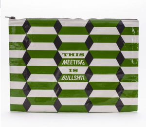 Meeting Is Bullshit Jumbo Pouch