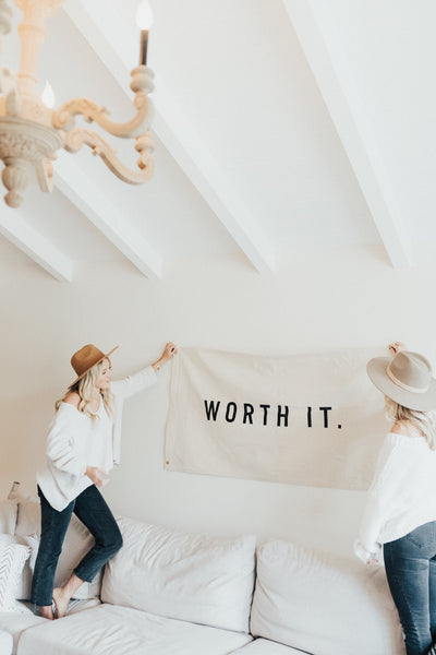 """Worth It"" Printed Canvas Flag"