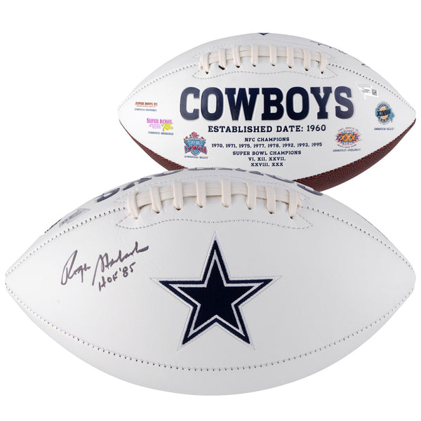 "Roger Staubach Dallas Cowboys Autographed White Panel Football with ""HOF 85"" Inscription"
