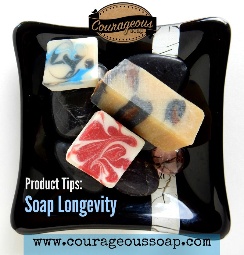 Soap Longevity Tips!