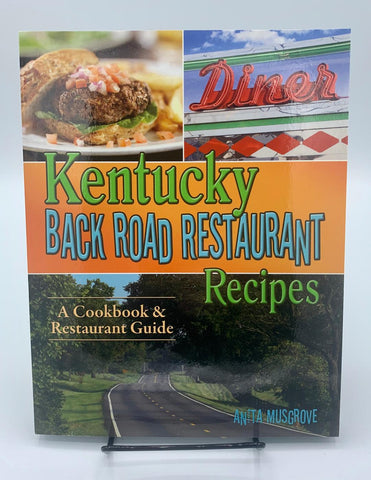 Kentucky Back Road Restaurant Recipes