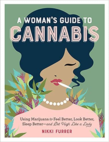 A Woman's Guide to Cannabis Book