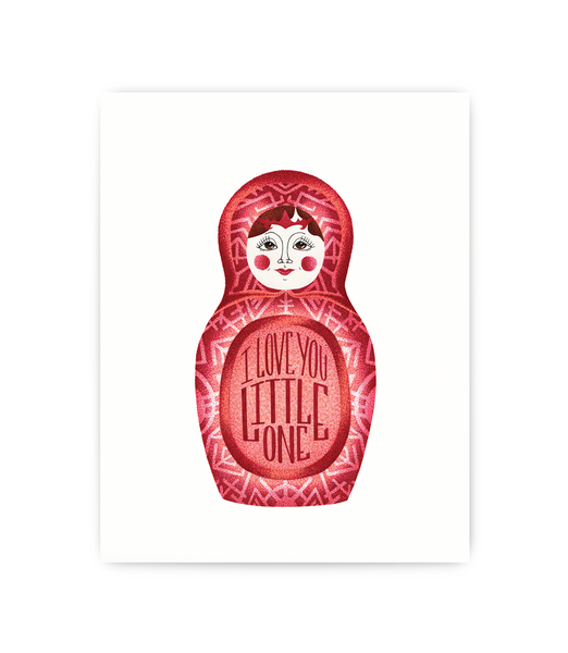 art print featuring love you little one typography on red russian doll with white background