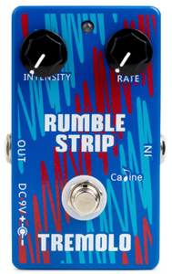 Rumble Strip (Tremolo) - Caline