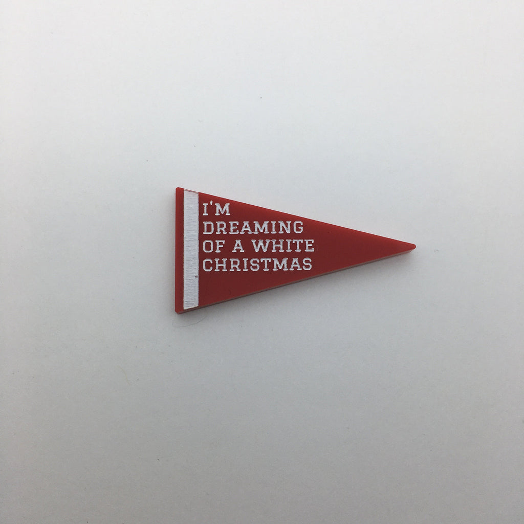 Flare White Christmas Pennant Lapel Pin - I'm Dreaming Of A White Christmas
