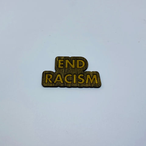 Wooden End Racism Litewood™ Lapel Pin