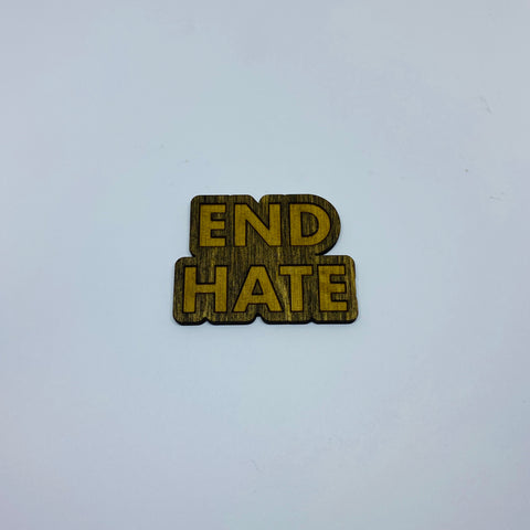 Wooden End Hate Litewood™ Lapel Pin