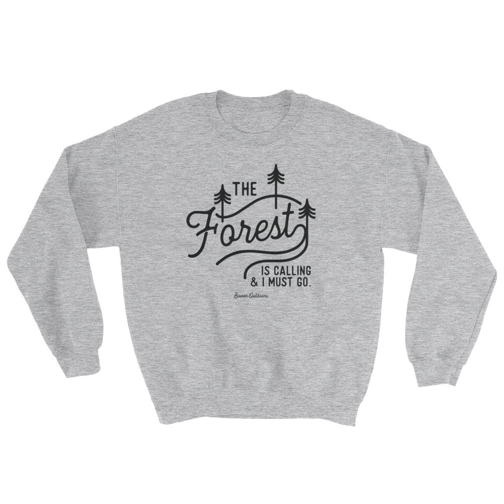 The Forest is Calling Sweatshirt