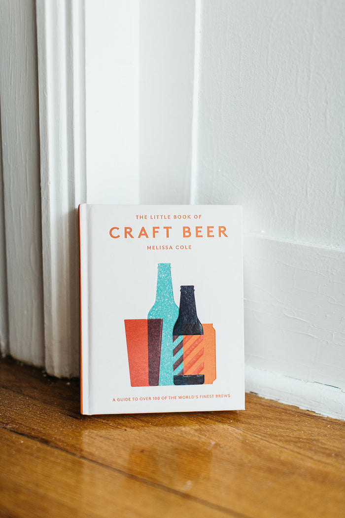 Little Book of Craft Beer: A Guide to Over 100 of the World's Finest Brews
