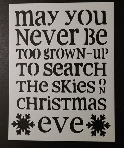 Christmas Eve Never Too Old - Stencil