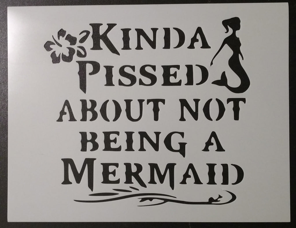 Pissed About Not Being A Mermaid - Stencil