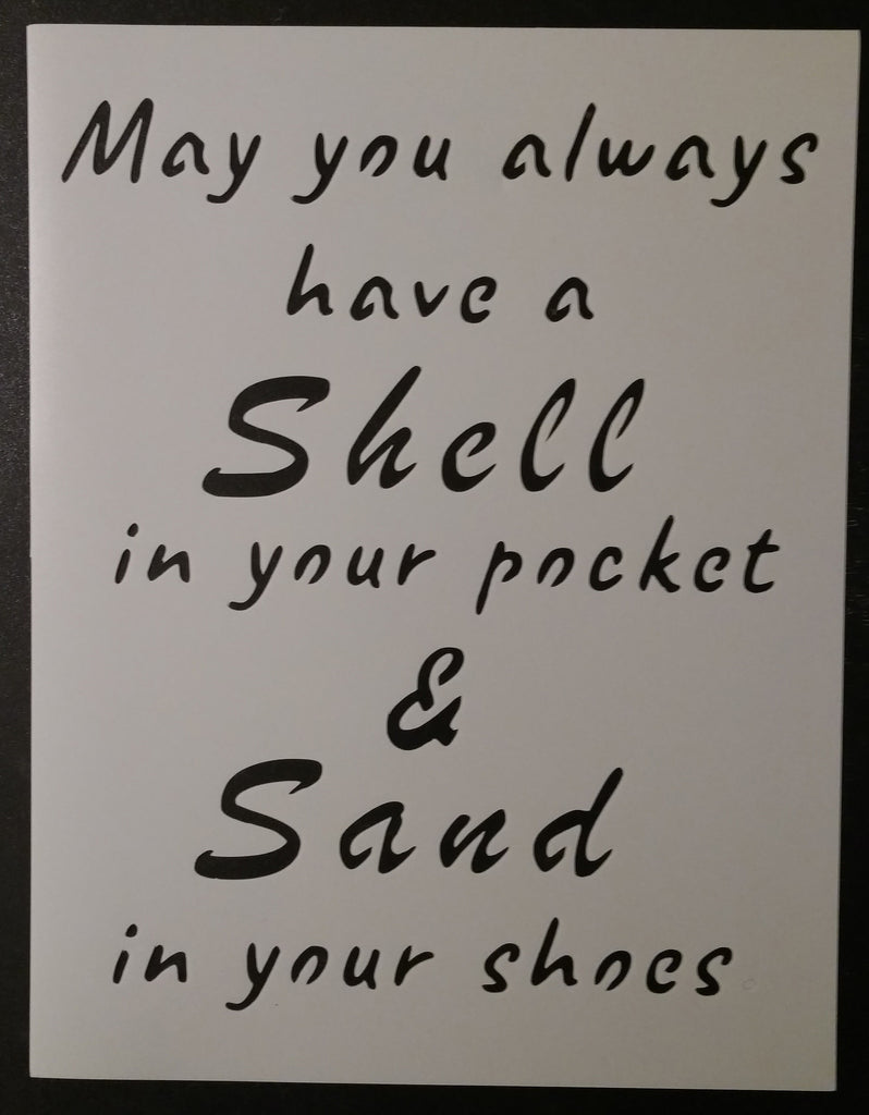 Shell In Your Pocket Sand In Your Shoes - Stencil