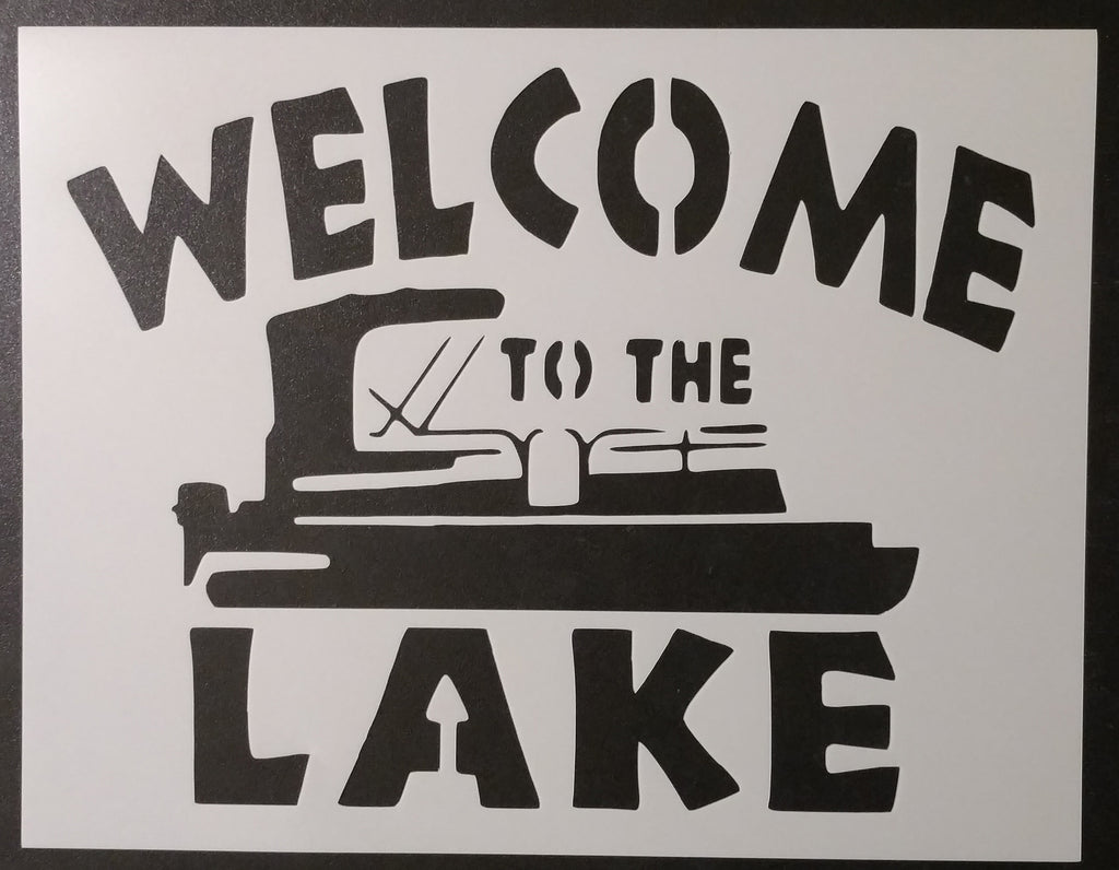 Welcome To The Lake Boat - Stencil