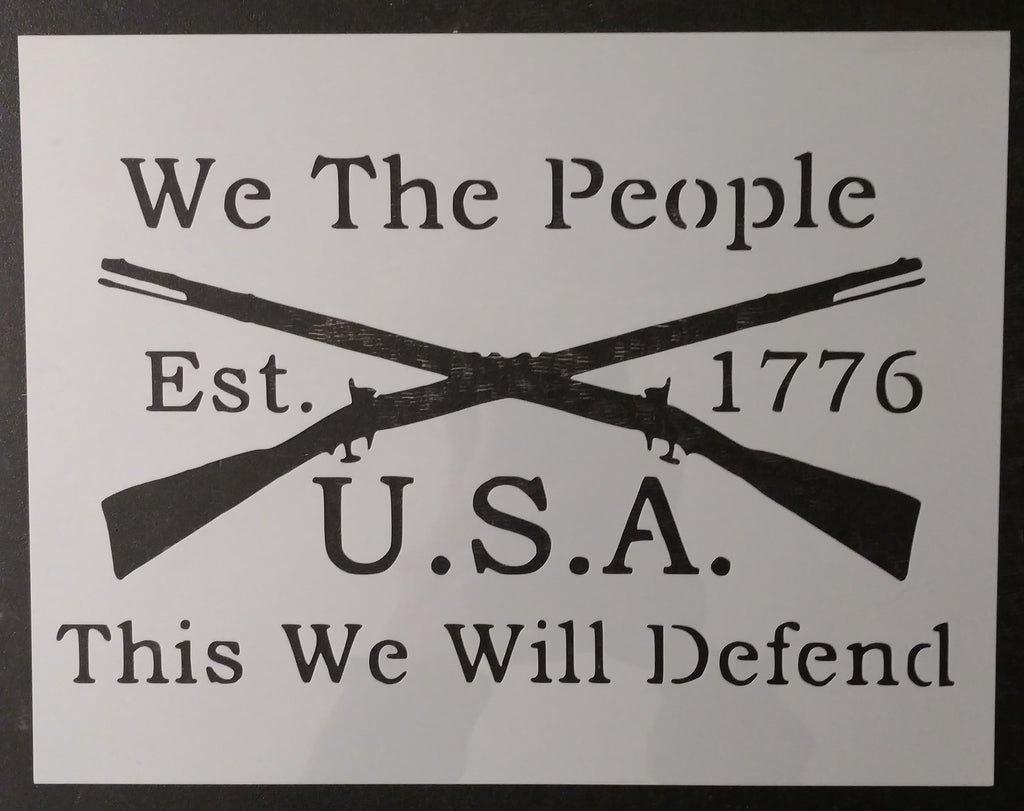 We The People USA 1776 US This We Will Defend Custom Stencil