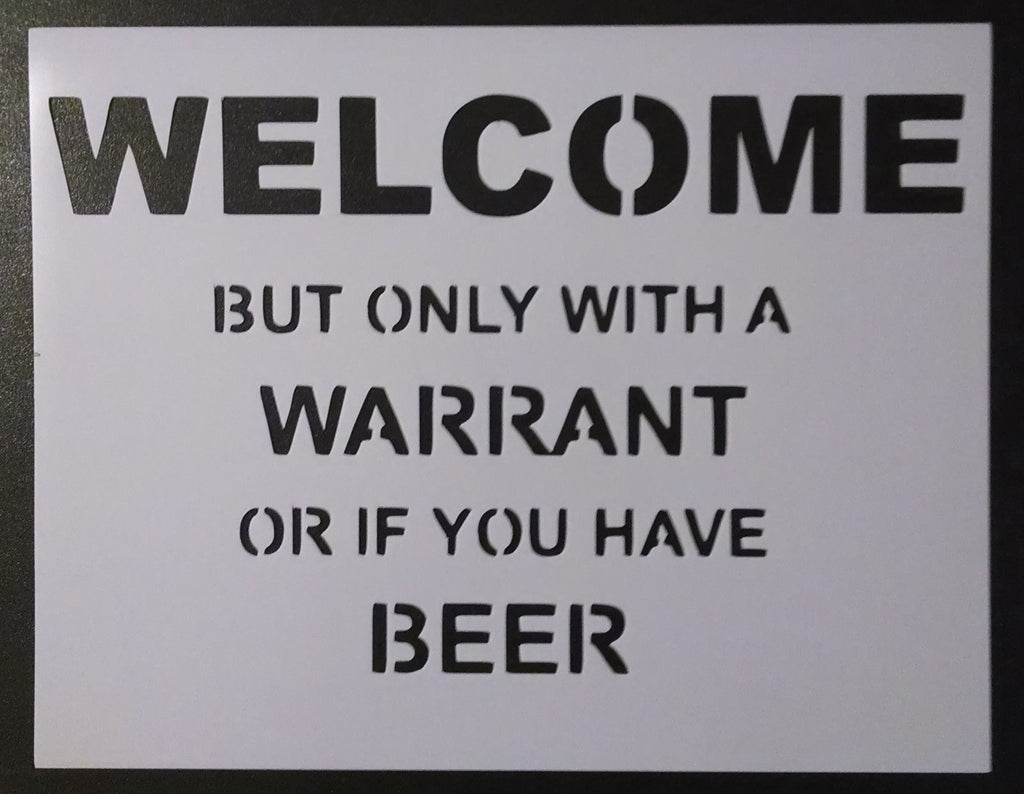 Welcome Sign (funny) - Stencil