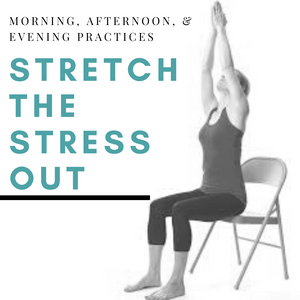 Stretch the Stress Out for a Month!