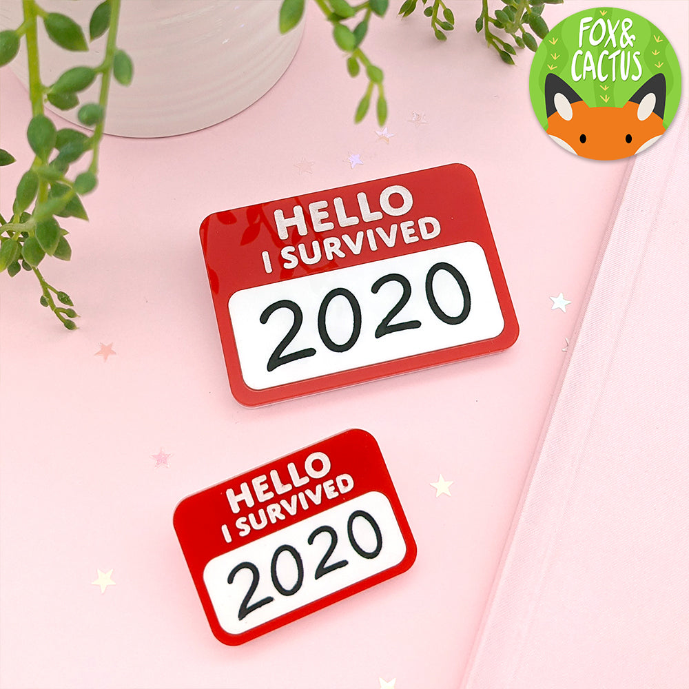 Hello, I Survived 2020 Brooch/Pin (AC0098)