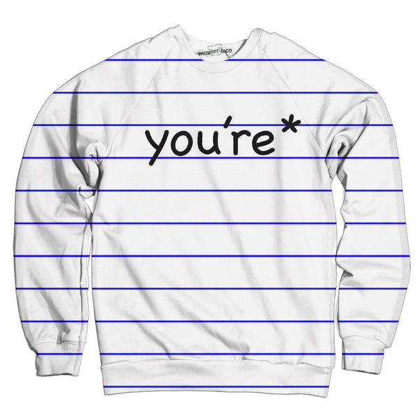 You're Sweatshirt