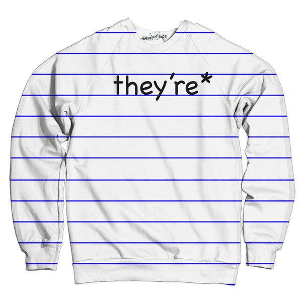 They're* Sweatshirt