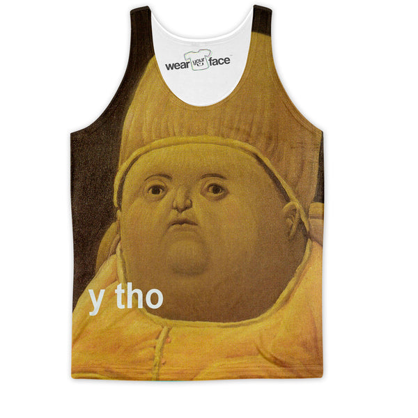 The Original Y Tho Tank